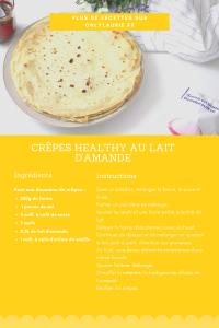Fiche recette pour faire des crêpes healthy sans lactose. Rapide à faire.