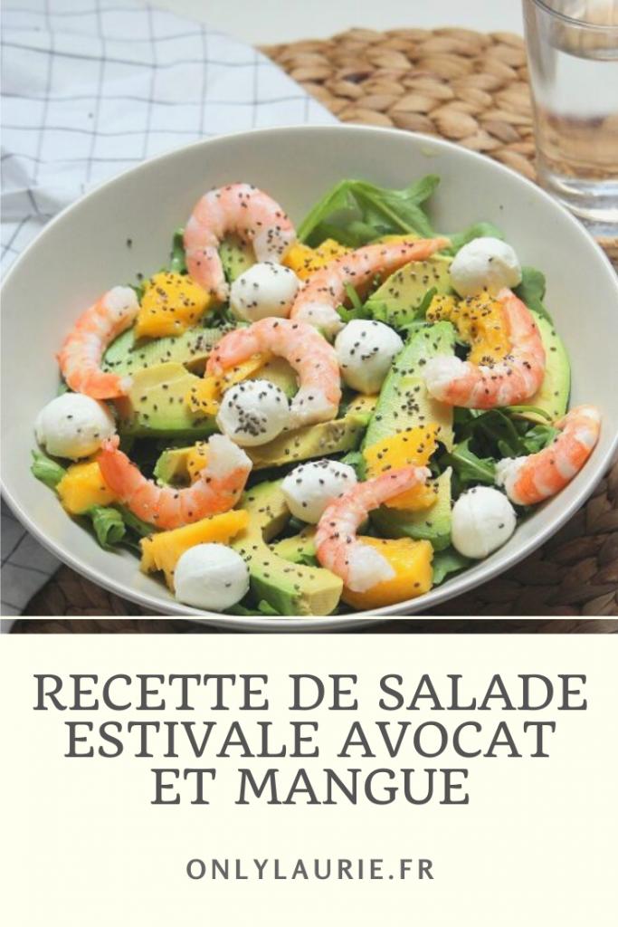 Recette de salade estivale avocat et mangue. Une recette healthy prête en moins de 5 minutes. Parfaite pour l'été.