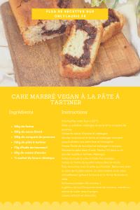 Fiche recette pour réaliser un cake marbré vegan à la pâte à tartiner. Une recette healthy, rapide et facile à faire.