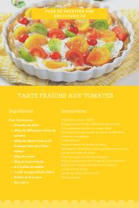 Fiche recette pour réaliser une tarte fraîche aux tomates. Une recette végétarienne et healthy, facile à faire. Parfaite pour l'été.