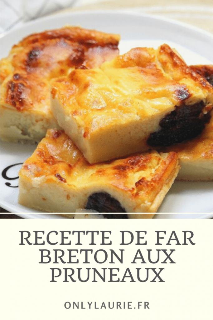 Recette gourmande far breton aux pruneaux. Spécialité bretonne, facile à faire.