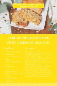 Fiche recette pour réaliser un cake au muesli. Une recette saine et équilibrée facile à faire.
