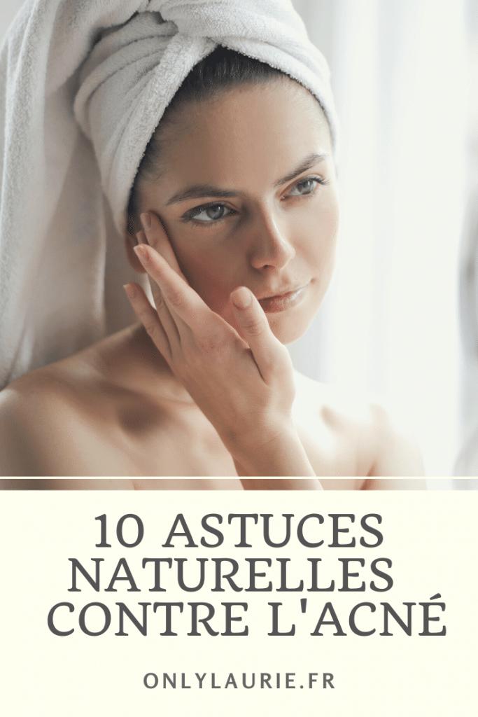 10 astuces naturelles contre l'acné. Toutes les astuces pour éliminer points noires, peau grasse, boutons... et retrouver une jolie peau. Une routine minimaliste et naturelle très efficace contre l'acné.