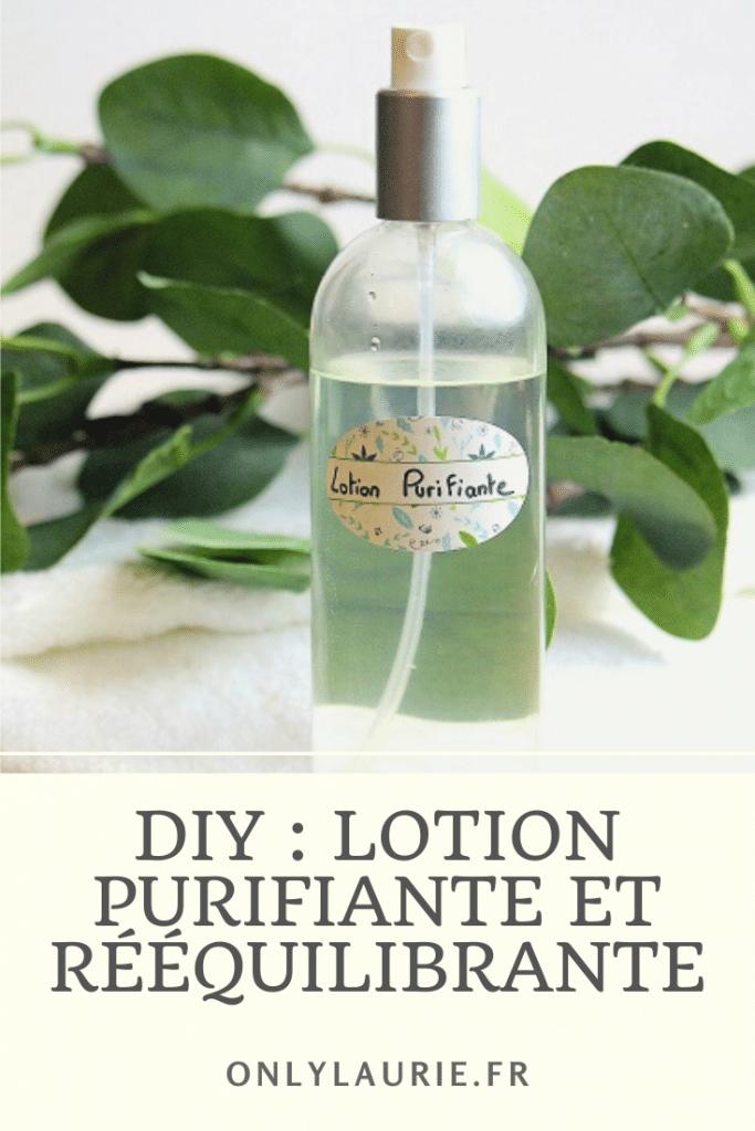 DIY pour réaliser une lotion purifiante et rééquilibrante. Une recette naturelle parfaite pour les peaux mixtes et acnéiques