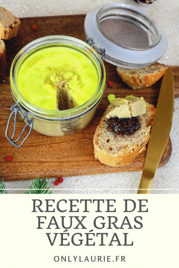 Recette de faux gras. Une alternative vegan au foie gras parfaite pour les fêtes et facile à réaliser. Recette végétale de Noel.